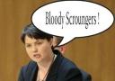 Ruth Davidson calls Scots Scroungers